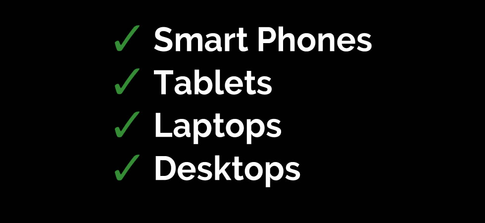Slide showing compatibility with Smart Phone, Tablet, Laptop and Desktop devices.